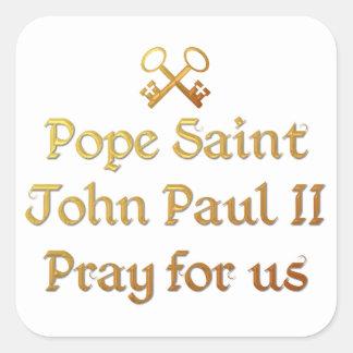 Pope Saint John Paul II Pray for us Square Sticker