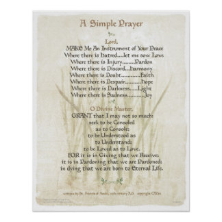 POPE ST FRANCIS SIMPLE PRAYER for PEACE PRAYER Posters