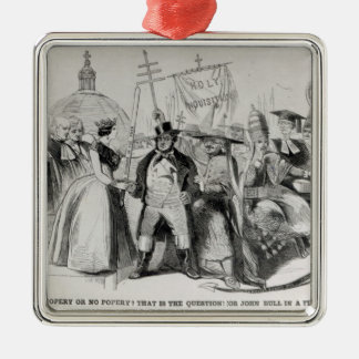 Popery or No Popery? 1850 Metal Ornament