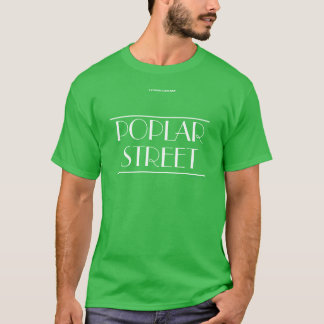 POPLAR STREET T-Shirt