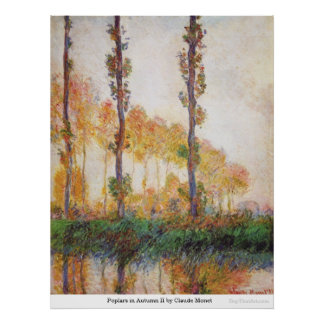 Poplars in Autumn II by Claude Monet Poster