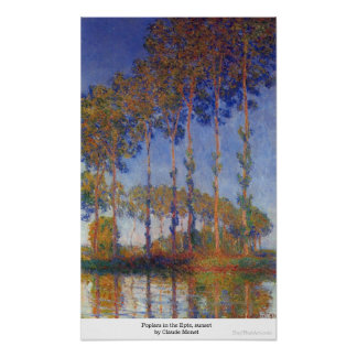 Poplars in the Epte, sunset by Claude Monet Poster