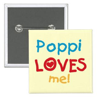 Poppi me ama las camisetas y los regalos pins