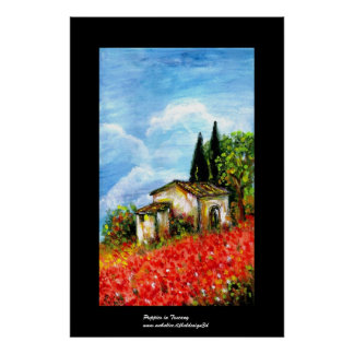POPPIES IN TUSCANY POSTER