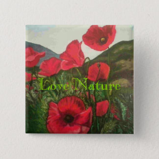 Poppies, Love Nature Button
