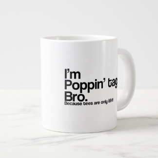 Poppin' Tags Bro 20 Oz Large Ceramic Coffee Mug