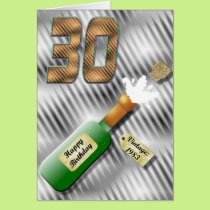 Popping Champagne Bottle 30th Birthday Card