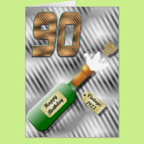 Popping Champagne Bottle 90th Birthday Card