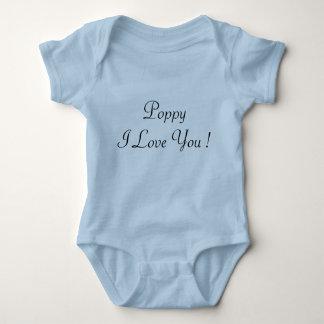 Poppy I Love You ! ...infant T-shirt