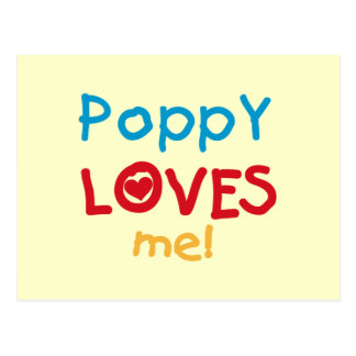 Poppy Loves Me T-shirts and Gifts Postcard