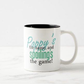 Poppy's the Name, and Spoiling's the Game Two-Tone Coffee Mug