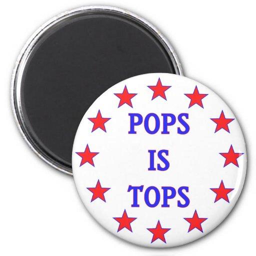 Pops is Tops for Dad Fridge Magnet