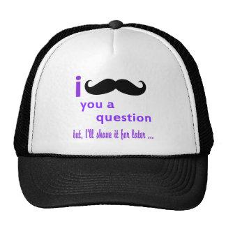 Popular Best i mustache you a Question t Shirt Trucker Hat