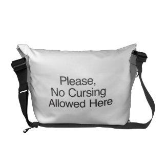 Por favor el ningún maldecir permitido aquí bolsa messenger