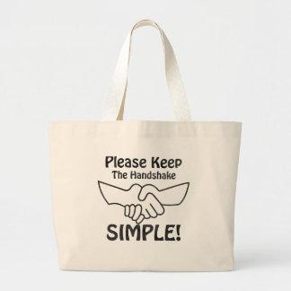 Por favor mantenga el apretón de manos simple bolsa de mano