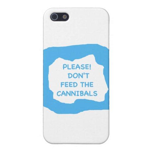 ¡Por favor! No alimente a caníbales .png iPhone 5 Carcasa