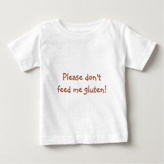 ¡Por favor no me alimente el gluten! Playera De Bebé