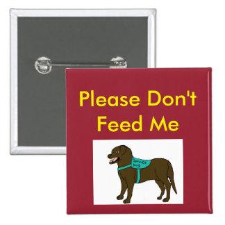 Por favor no me alimente el SD Pin Cuadrado