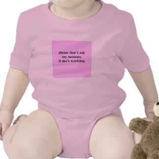 Por favor no pregunte a mi mamá si ella está trajes de bebé