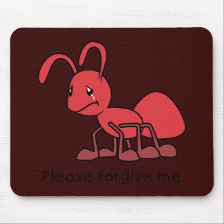 Por favor perdóneme la almohada roja gritadora de tapetes de ratón