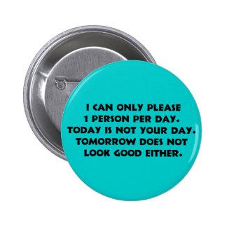 Por favor solamente 1 botón de la persona 2 pin redondo de 2 pulgadas