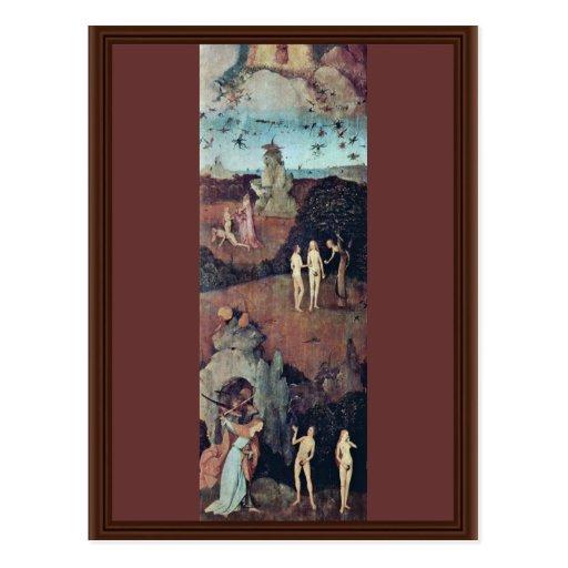 Por Hieronymus Bosch (la mejor calidad) Postales