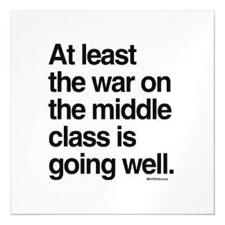 Por lo menos la guerra en la clase media va bien