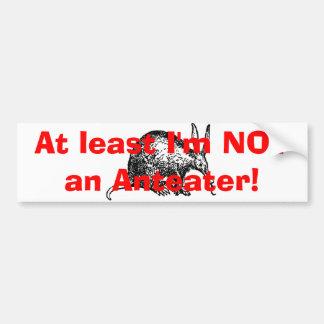 ¡Por lo menos no soy un Anteater! Pegatina Para Auto
