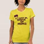 Por lo menos soy famoso en myspace. camisetas