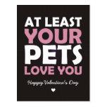 Por lo menos su amor de los mascotas usted postal