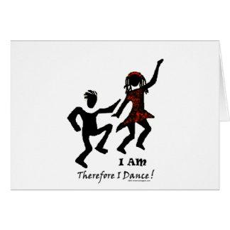 Por lo tanto bailo tarjeta de felicitación