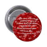 Por mil anos For a thousand years Pinback Buttons