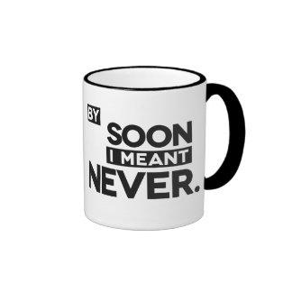 Por pronto mí nunca signifiqué - la taza
