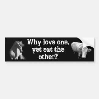 ¿Por qué amor uno - con todo coma el otro? Caballo Pegatina De Parachoque