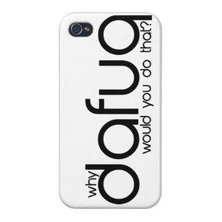 ¿Por qué Dafuq usted haría eso? caso del iPhone 5 iPhone 4 Carcasa