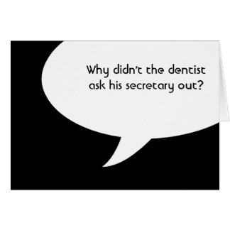 ¿Por qué el dentista no preguntó a su secretaria h Tarjetas