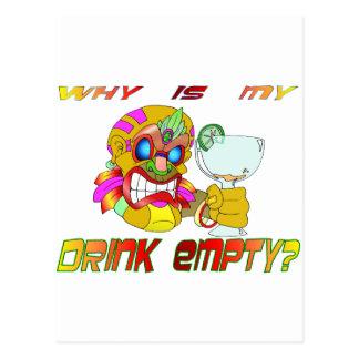 ¿Por qué está mi bebida vacía? Postal