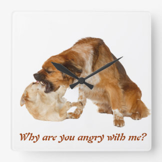 ¿Por qué está usted enojado conmigo? Reloj Cuadrado