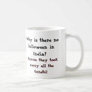 ¿Por qué hay ningún Halloween en la India? Taza Básica Blanca