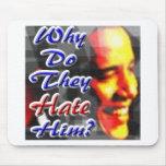 ¿Por qué lo odian? Tapete De Raton