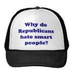 ¿Por qué los republicanos odian gente elegante? Gorros