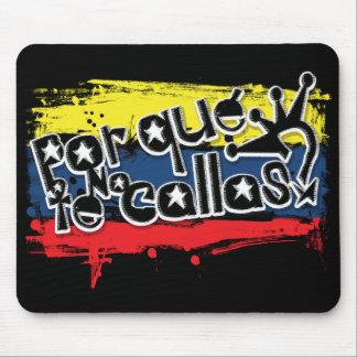 Por que no te callas Venezuela Mouse Pad