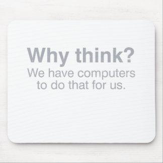 ¿por qué piense? tapete de ratones