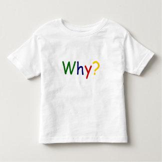 ¿Por qué? Tee Shirts