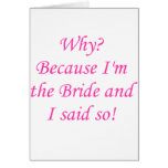 ¿Por qué? ¡Porque soy la novia y dije tan! Tarjetón