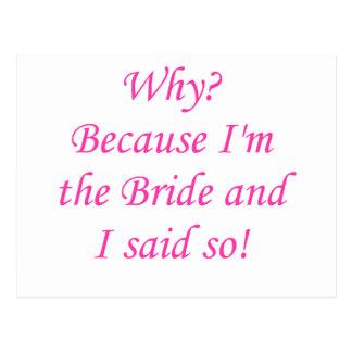 ¿Por qué? ¡Porque soy la novia y dije tan! Postales
