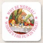 ¿Por qué sea normal? ¿Dónde está la diversión en é Posavasos De Bebida