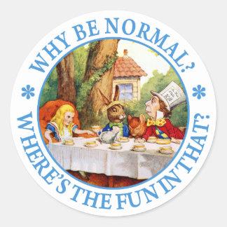 ¿Por qué sea normal? ¿Dónde está la diversión en Pegatina Redonda