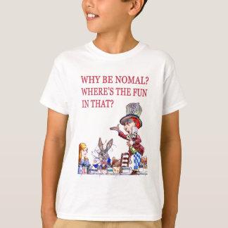 ¿Por qué sea normal? ¿Dónde está la diversión en Playera