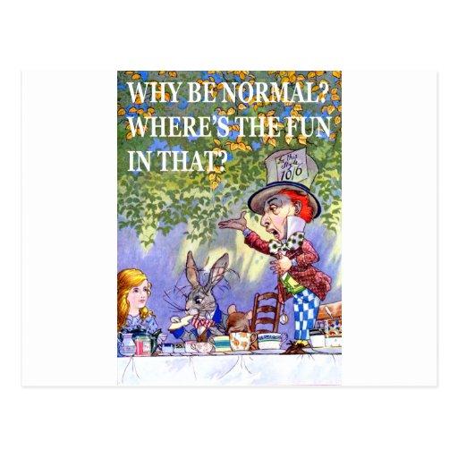 ¿Por qué sea normal? ¿Dónde está la diversión en Tarjeta Postal